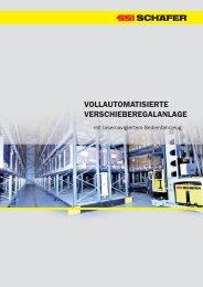 VOLLAUTOMATISIERTE VERSCHIEBEREGALANLAGE - SSI Schäfer