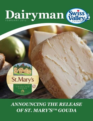 announcing the release of st. mary's™ gouda - Swiss Valley Farms