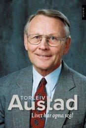 Livet har opna seg!  Torleiv Austad · selvbiografi