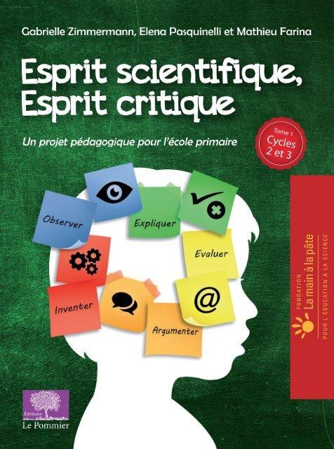 Esprit scientifique, esprit critique, Tome 1 (Cycles 2 et 3) - © Éditions Le Pommier/Humensis