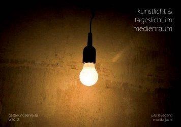 kunstlicht & tageslicht im medienraum