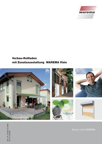 Vorbau-Rollladen mit Zusatzausstattung WAREMA Visio