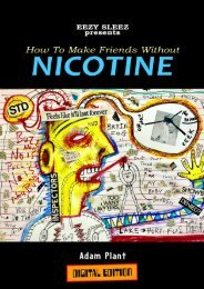 How To Make Friends Without Nicotine by Adam Plant
