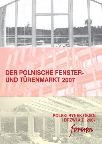DER POLNISCHE FENSTER- UND TÜRENMARKT 2007 - Forum Branżowe
