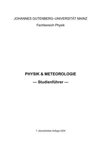 PHYSIK & METEOROLOGIE — Studienf ¨uhrer — - im Fachbereich ...