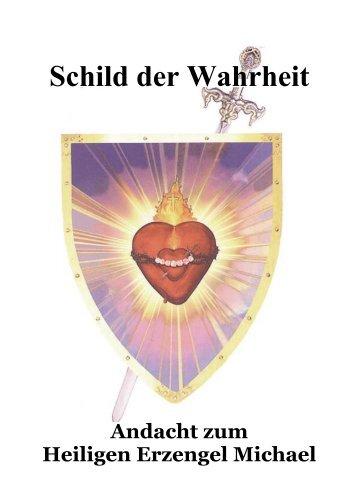 SCHILD DER WAHRHEIT Andacht zum Heiligen Erzengel Michael