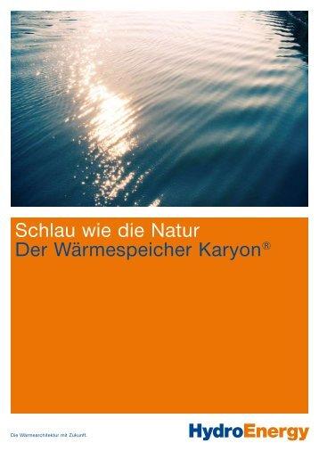 HydroEnergy Schlau wie die Natur Der Wärmespeicher Karyon®