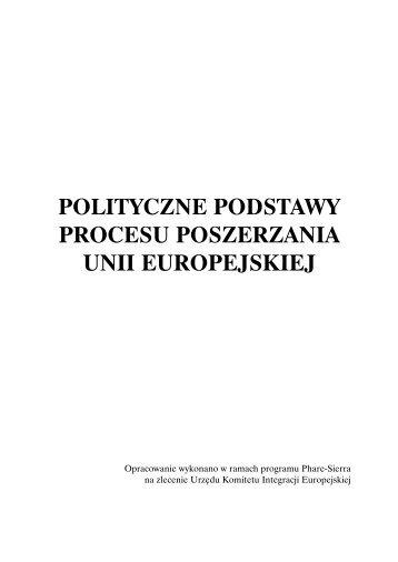 Polityczne podstawy procesu poszerzania Unii Europejskiej