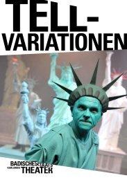 tell-vaRiationen - Badisches Staatstheater - Karlsruhe