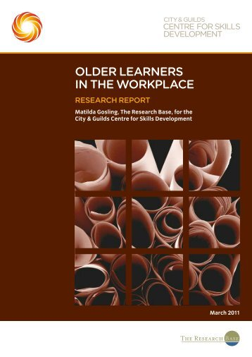 Older learners in the wOrkplace - City & Guilds Centre for Skills ...