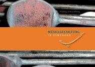 Metallgestaltung in Bewegung - Fachverband Metall Hessen