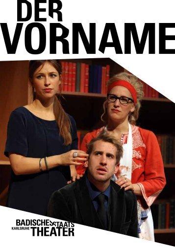 DeR VORnAMe - Badisches Staatstheater - Karlsruhe
