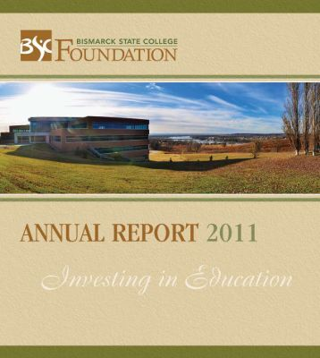 Foundation Annual Report 2011 - Bismarck State College
