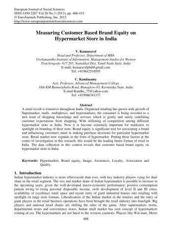 measuring customer based brand equity Strong brand equity is significantly correlated with revenues for quick-service restaurants in a study 394 respondents gauged the strength of seven quick service restaurant brands doing business in seoul, korea the study tested four elements of brand equity, namely, brand awareness, brand image .
