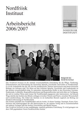 Nordfriisk Instituut Arbeitsbericht 2006/2007