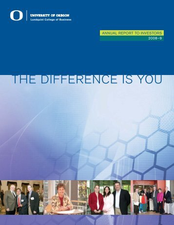 THE DIFFERENCE IS YOU - Lundquist College of Business ...