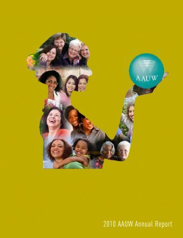 2010 AAUW Annual Report - American Association of University ...