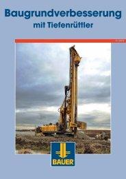Baugrundverbesserung mit Tiefenrüttler - BAUER Gruppe