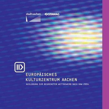 EUROPÄISCHES KULTURZENTRUM AACHEN - Bauhaus Europa