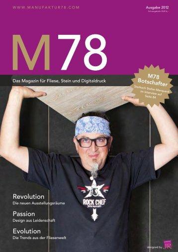 Juni 2012 Das neue M78 Magazin ist da - Manufaktur 78