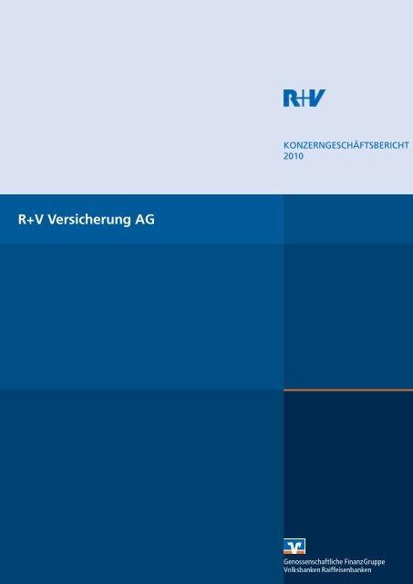 Konzerngeschäftsbericht 2010 R+V Versicherung AG