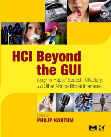 HCI Beyond the GUI : Design for Haptic, Speech, Olfactory ... - Index of