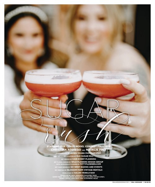 """Real Weddings Magazine's """"Sugar Rush"""" Cover Model Finalist Shoot - Fall 2020 - Featuring some of the Best Wedding Vendors in Sacramento, Tahoe and throughout Northern California!"""