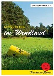 Wendland-Reisen - Greenpeace