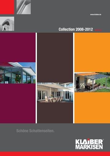 Schöne Schattenseiten. Collection 2008-2012 - KLAIBER Markisen