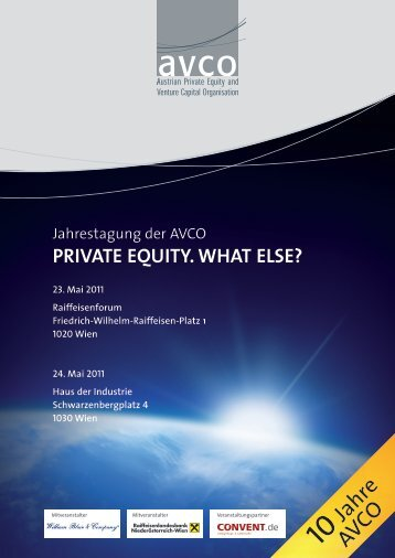 PRIVATE EqUITy. WHAT ELSE? - Austrian Private Equity and ...