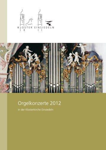 Das Kloster Einsiedeln - Orgelkonzerte