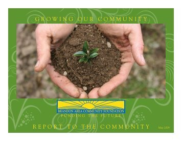GrowinG our Community report to the Community - Brandon Area ...