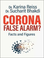 Corona, False Alarm Facts and Figures by Karina Reiss  Sucharit Bhakdi