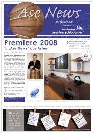 """Premiere 2008 1. """"Ase News"""" - Schreinerei Asenkerschbaumer"""