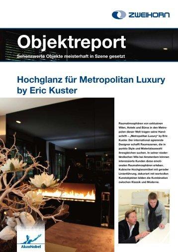 Hochglanz für Metropolitan Luxury by Eric Kuster - Zweihorn