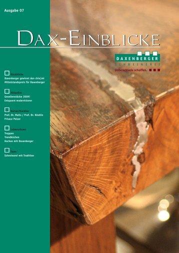 Einblicke 2009 - SCHREINEREI DAXENBERGER | Schreinerei ...