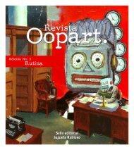 Revista Oopart. Edición 3: Rutina