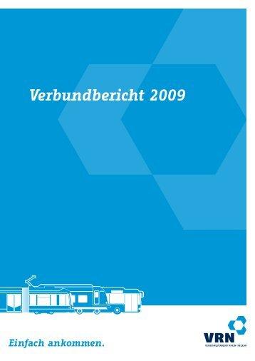 Verbundbericht 2009 - VRN Verkehrsverbund Rhein-Neckar
