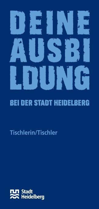 Tischlerin/Tischler - Heidelberg