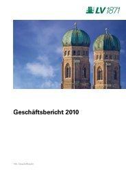 Geschäftsbericht 2010 - LV 1871 Private Assurance AG