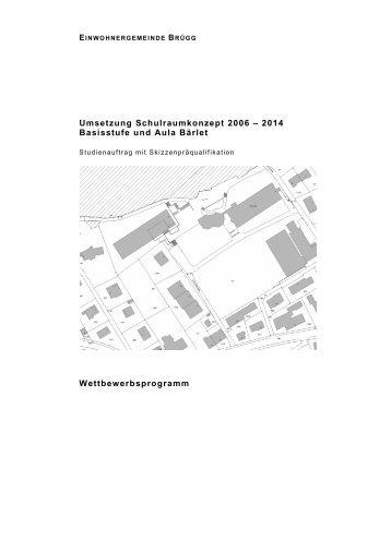 Umsetzung Schulraumkonzept 2006 – 2014 ... - Gemeinde Brügg