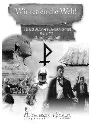 """Jungwachtlager 2009 """"Wir retten die Welt"""" - Jungwacht Schüpfheim"""