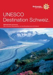 UNESCO Destination Schweiz. - Welterbe