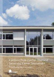 Kantonsschule Zürcher Oberland Sanierung Kleiner Spezialtrakt