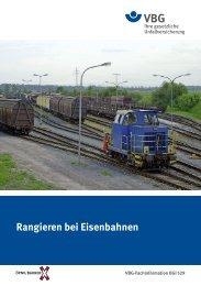 Rangieren bei Eisenbahnen - VBG