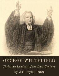 George Whitefield by J.C. Ryle