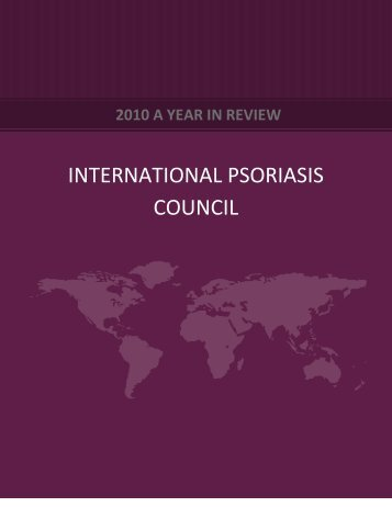 2010 A Year in Review - International Psoriasis Council