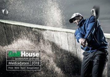 Mediadaten 2013 - Golf House