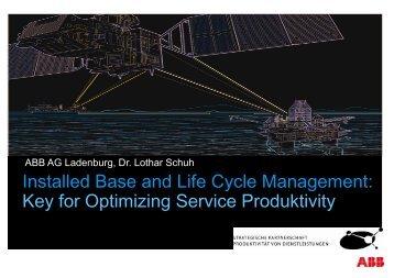 Installed Base and Life Cycle Management: Key for Optimizing ...