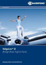 ValguLoc® II Bringt Ihren Fuß in Form. - Das HALLUX Forum